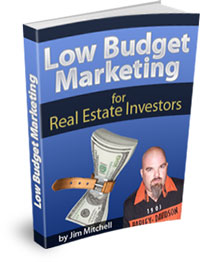 Low Budget Marketing for Real Estate Investors